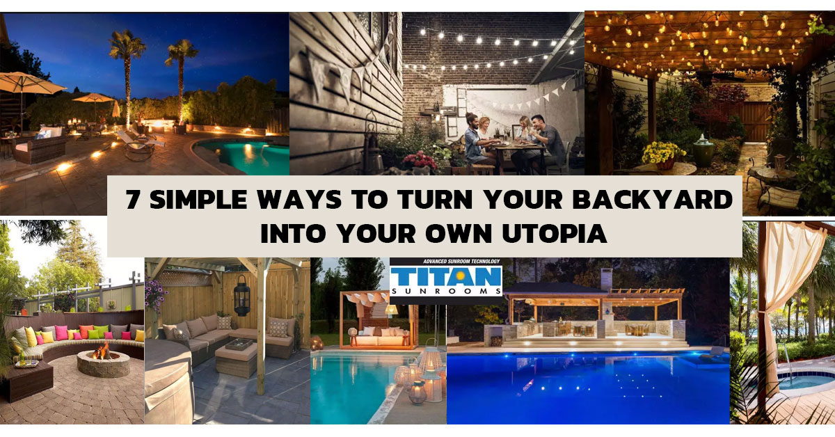 7-Simple-Ways-to-Turn-Your-Backyard-into-Your-Own-Utopia